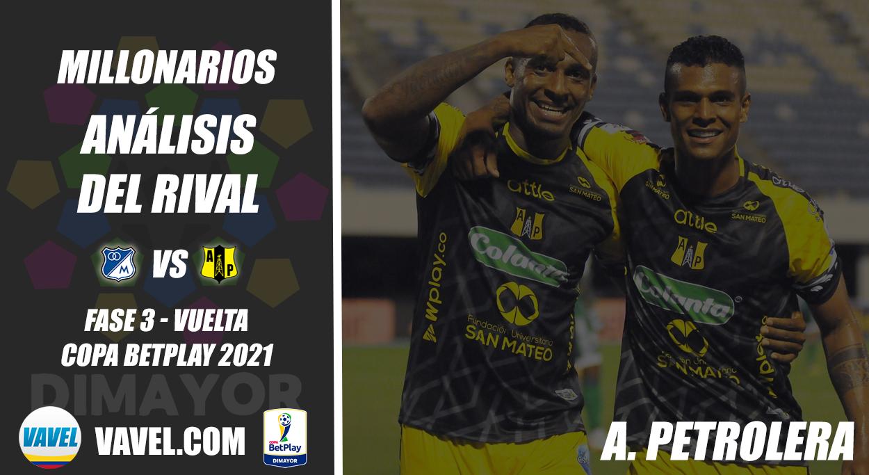 Millonarios, análisis del rival: Alianza petrolera (Fase 3 - vuelta, Copa 2021)