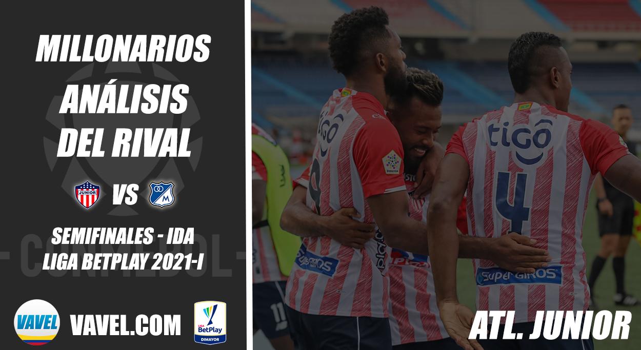 Millonarios, análisis del rival: Junior (Semifinal - ida, Liga 2021-I)