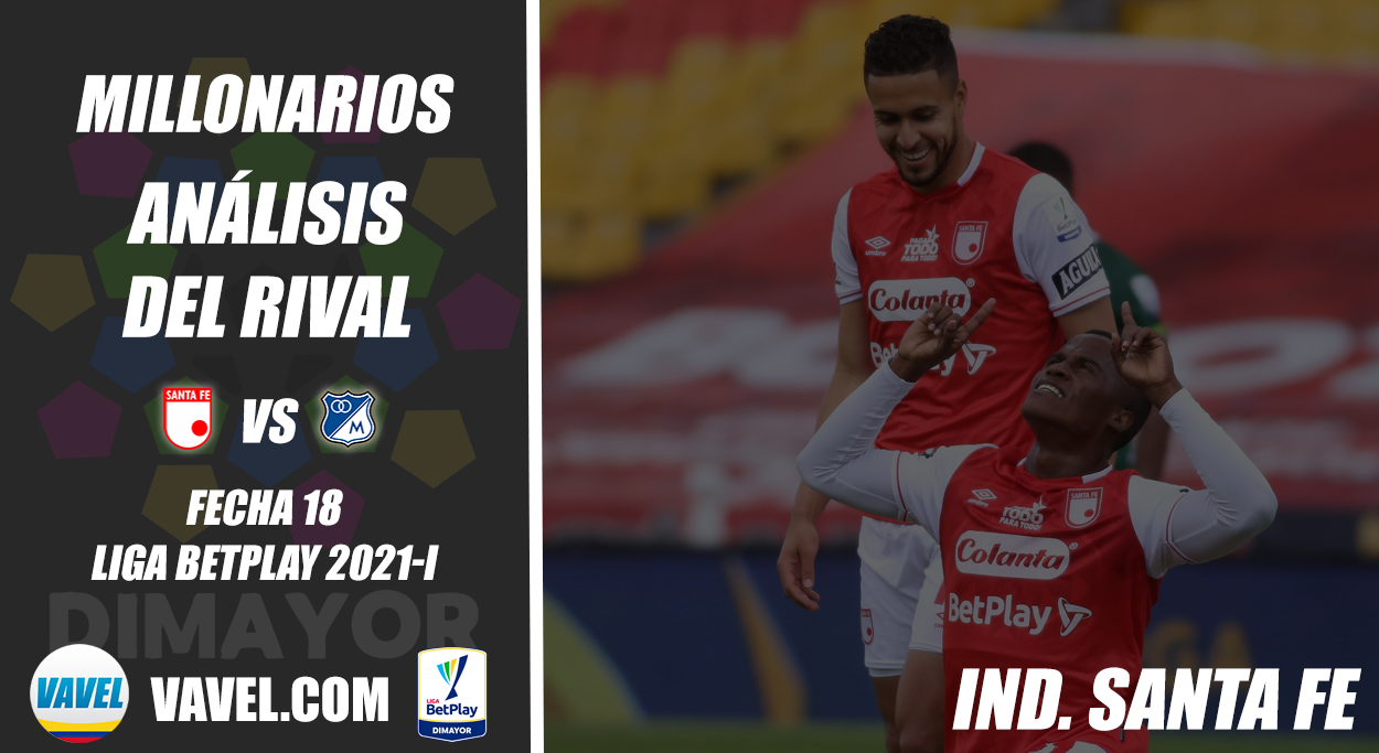 Millonarios, análisis del rival: Independiente Santa Fe (Fecha 18, Liga 2021-I)