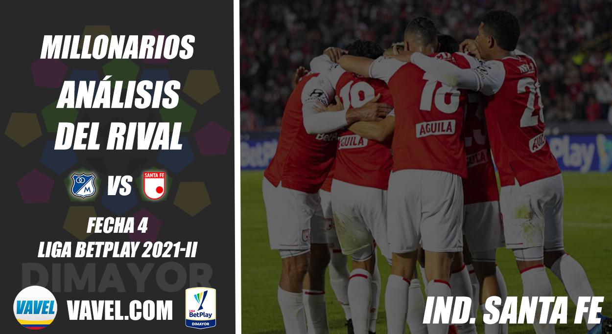 Millonarios, análisis del rival: Independiente Santa Fe (Fecha 4, Liga 2021-II)