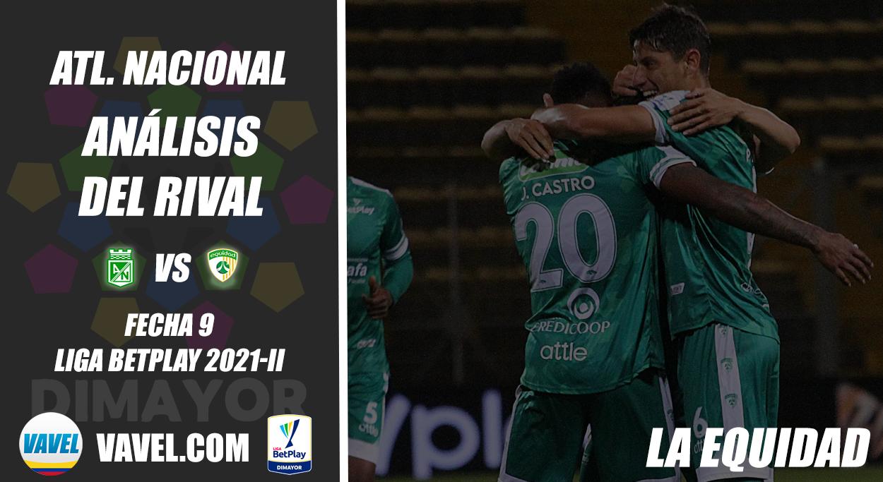 Atlético Nacional, análisis del rival: La Equidad (Fecha 9, Liga 2021-II)