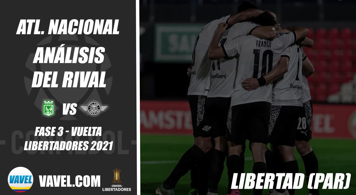 Atlético Nacional, análisis del rival: Club Libertad (Fase 3 - vuelta, Libertadores 2021)