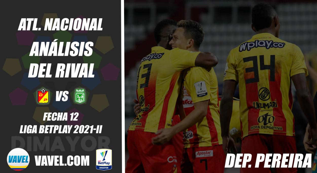 Atlético Nacional, análisis del rival: Deportivo Pereira (Fecha 12, Liga 2021-II)