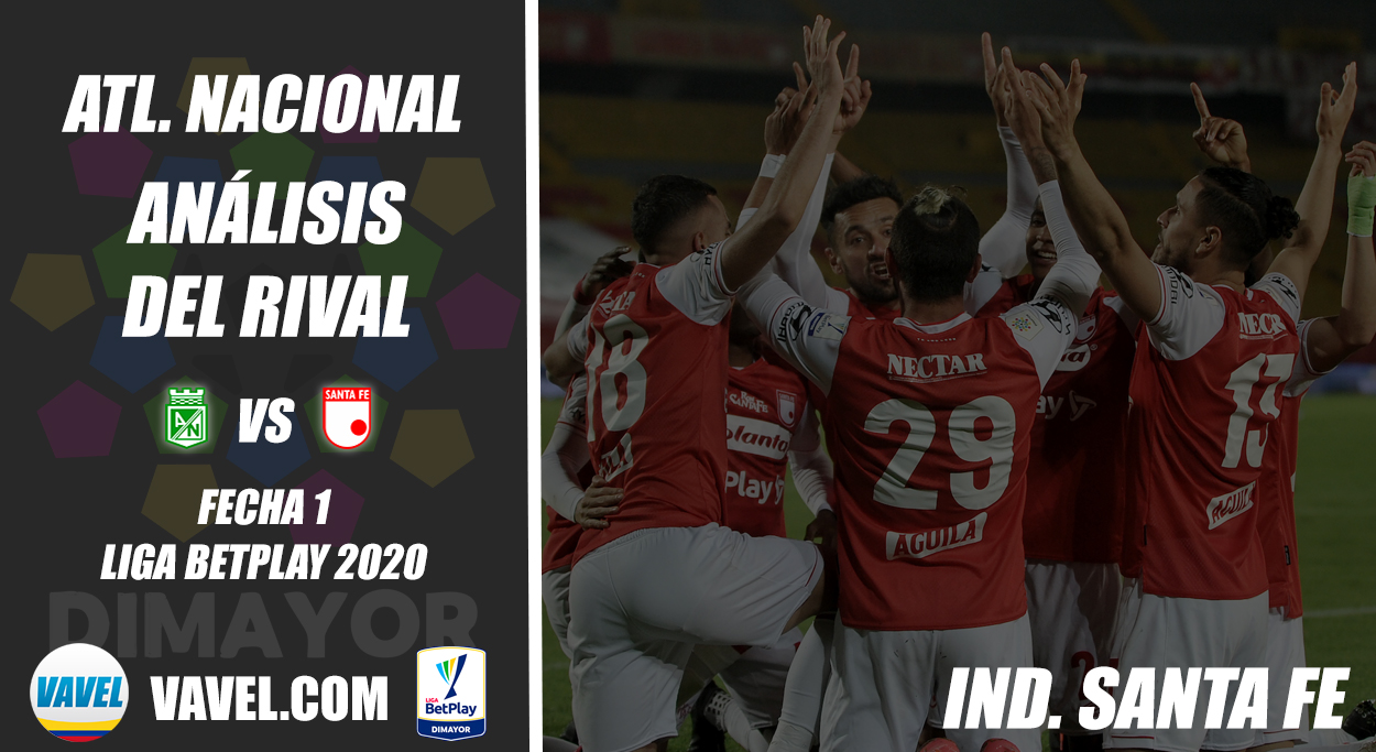 Atlético Nacional, análisis del rival: Independiente Santa Fe (Fecha 1, Liga 2021-I)
