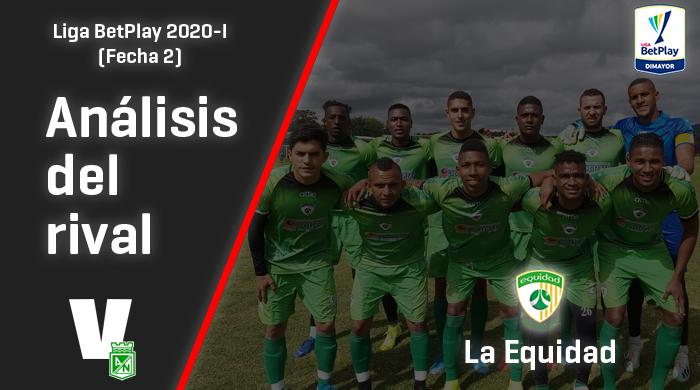 Atlético Nacional, análisis del rival: La Equidad