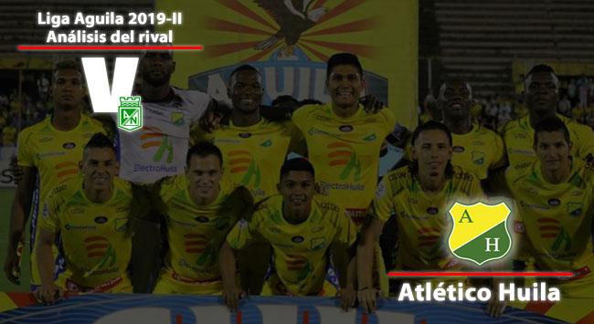 Atlético Nacional, análisis del rival: Atlético Huila
