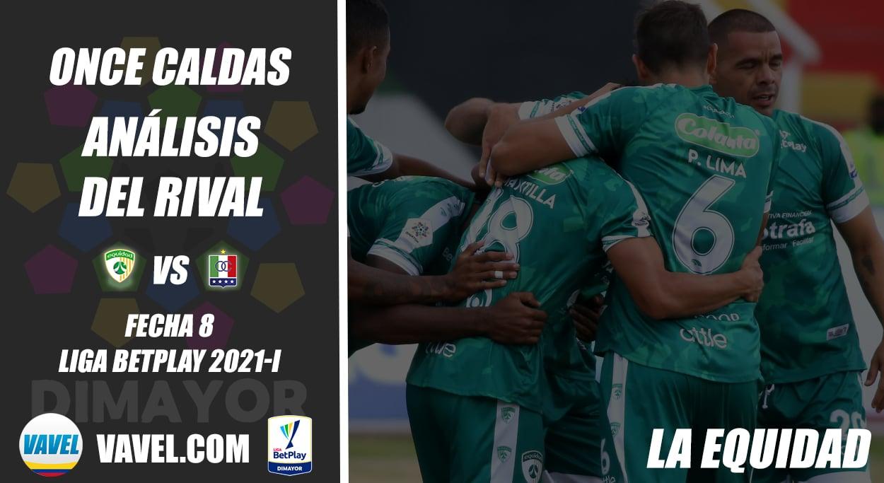 Once Caldas, análisis del rival: La Equidad (Fecha 8, Liga 2021-I)