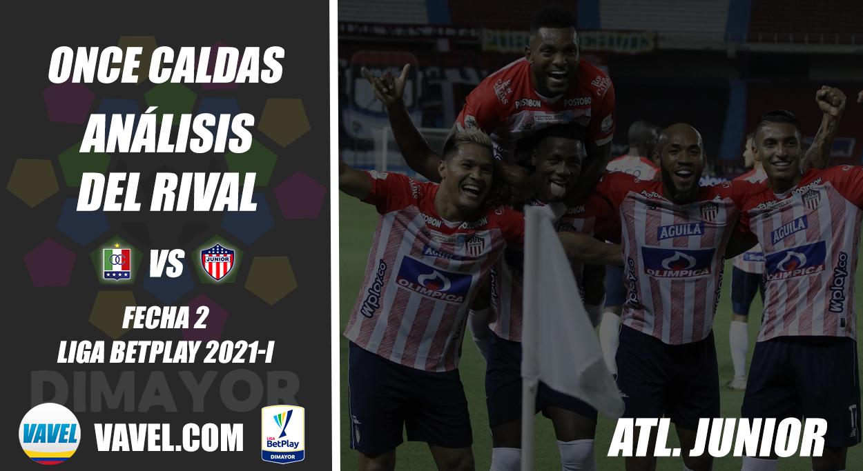 Once Caldas, análisis del rival: Junior de Barranquilla (Fecha 2, Liga 2021-I)