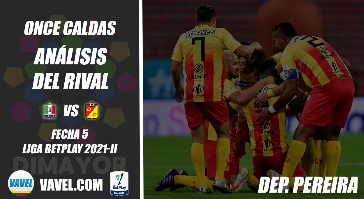 Once Caldas, análisis del rival: Deportivo Pereira (Fecha 5, Liga 2021-II)
