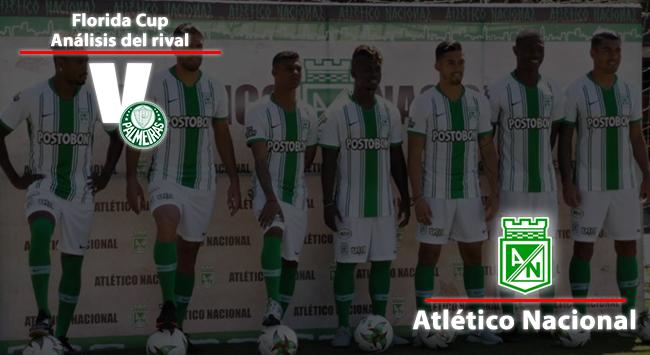 Palmeiras, análisis del rival: Atlético Nacional