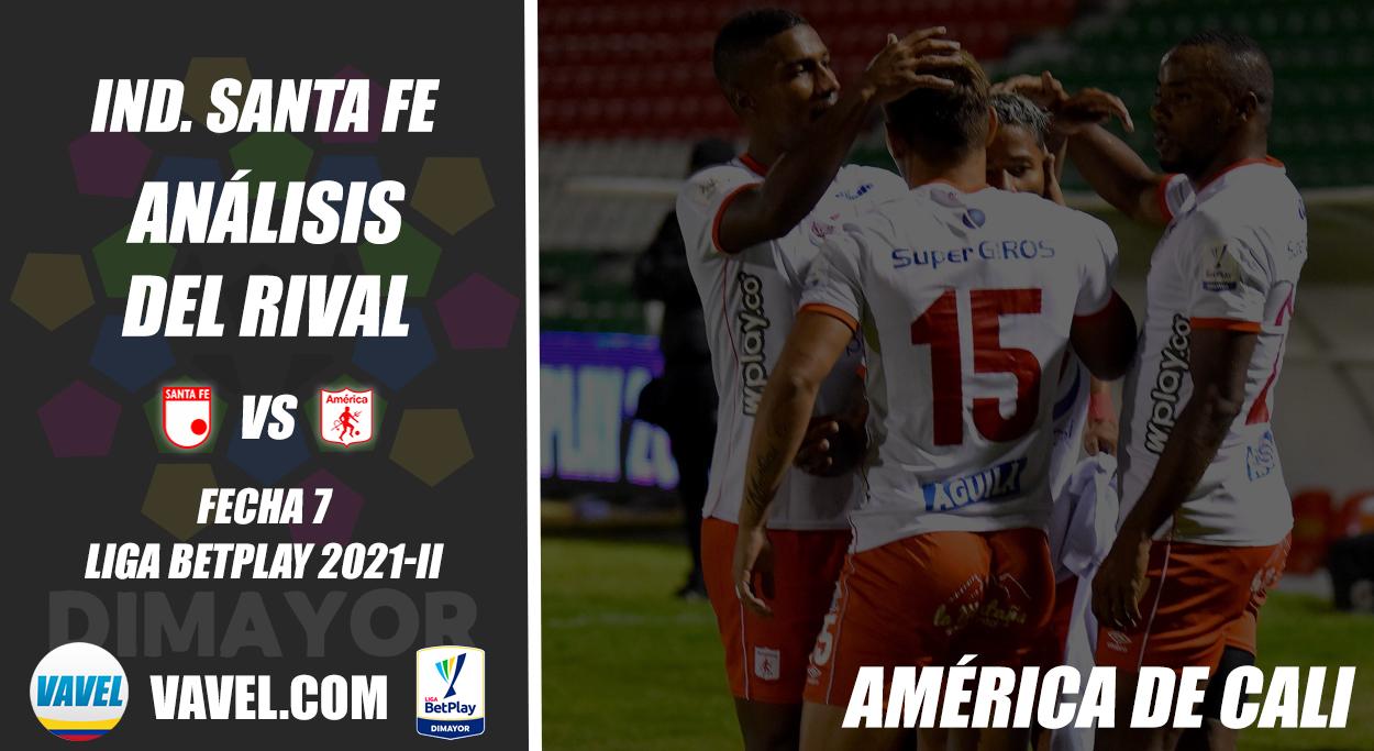 Independiente Santa Fe, análisis del rival: América de Cali (Fecha 7, Liga 2021-II)