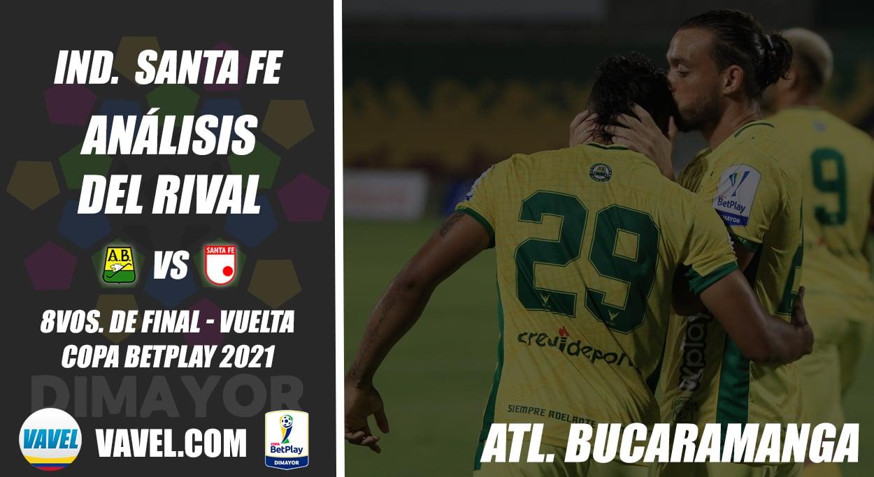 Independiente Santa Fe, análisis del rival: Atlético Bucaramanga (8vos. de final - vuelta, Copa 2021)