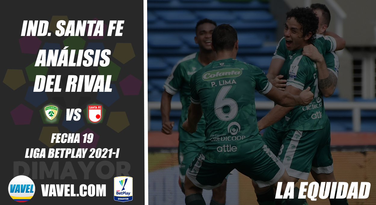 Independiente Santa Fe, análisis del rival: La Equidad (Fecha 19, Liga 2021-I)