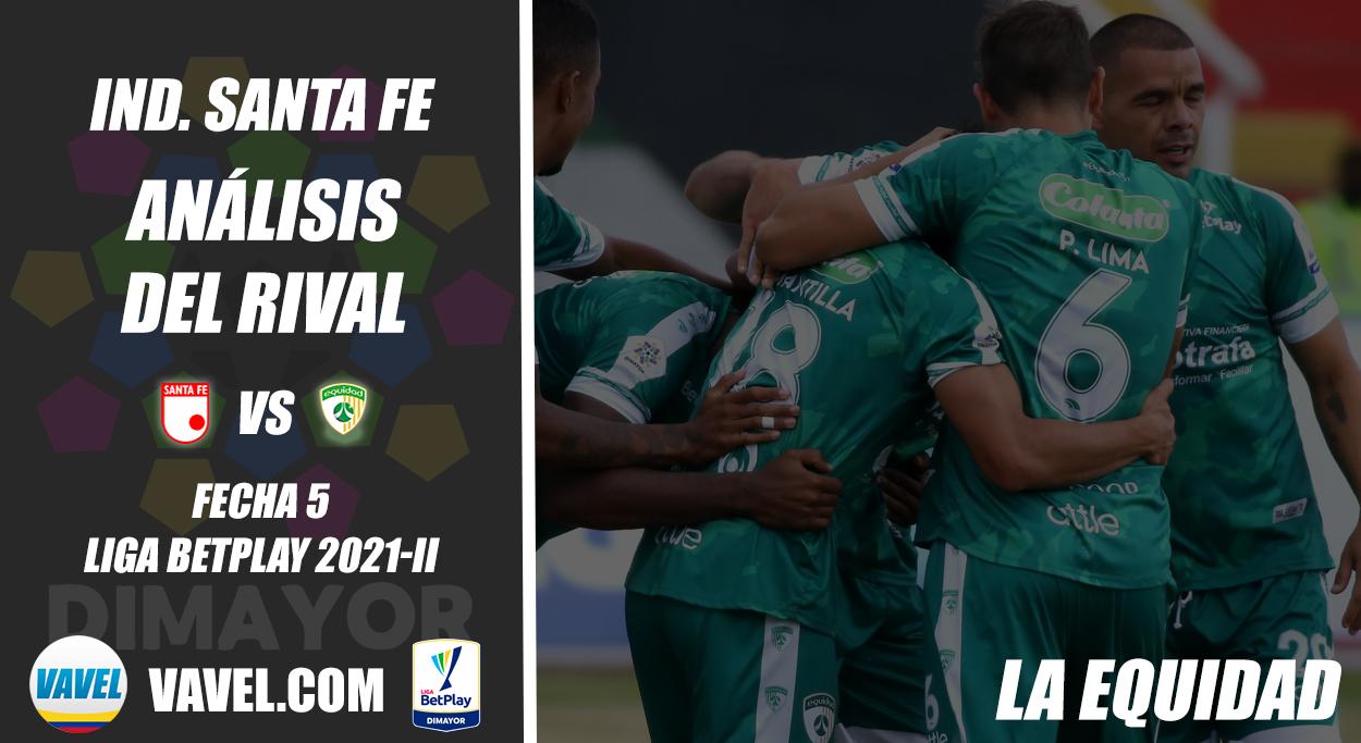 Independiente Santa Fe, análisis del rival: La Equidad (Fecha 5, Liga 2021-II)