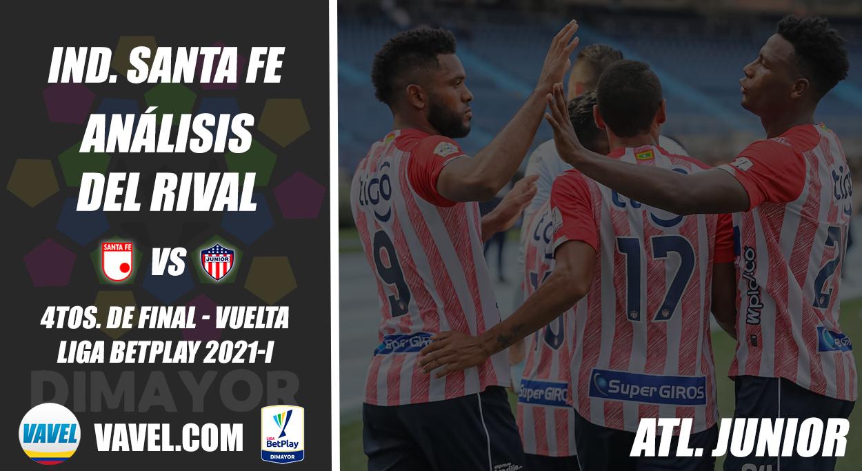 Independiente Santa Fe, análisis del rival: Junior de Barranquilla (4tos. de final - vuelta, Liga 2021-I)