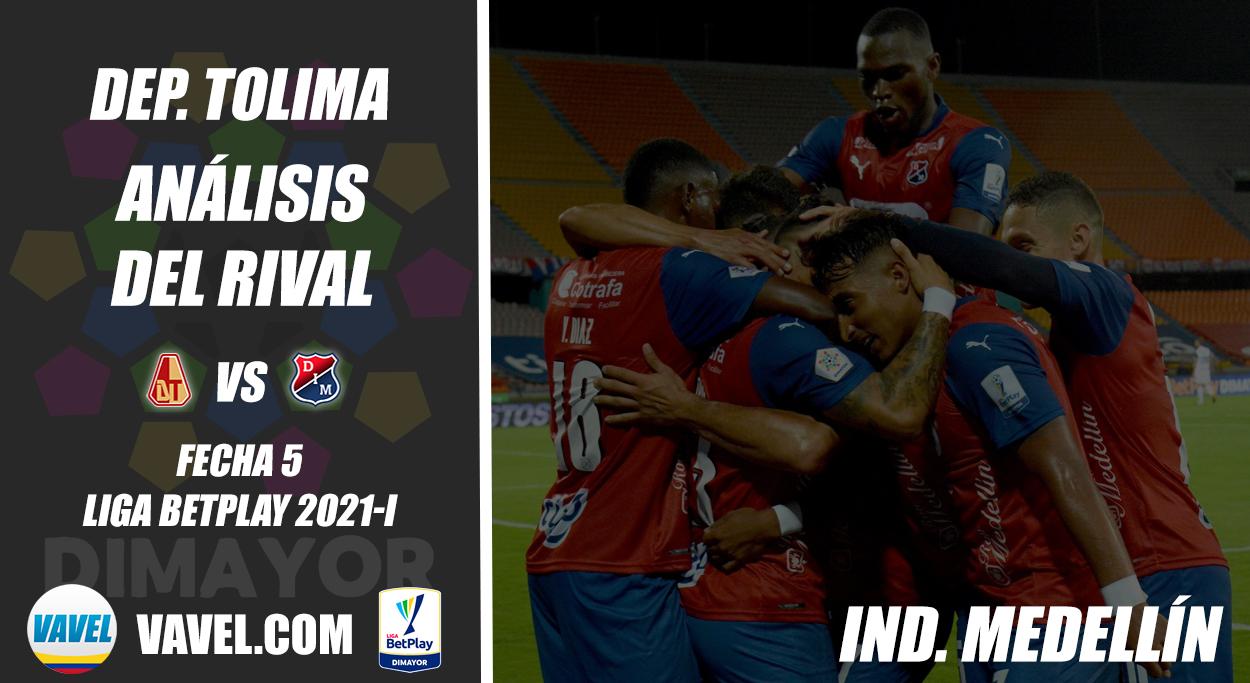 Deportes Tolima, análisis del rival: Independiente Medellín (Fecha 5, Liga BetPlay 2021-I)