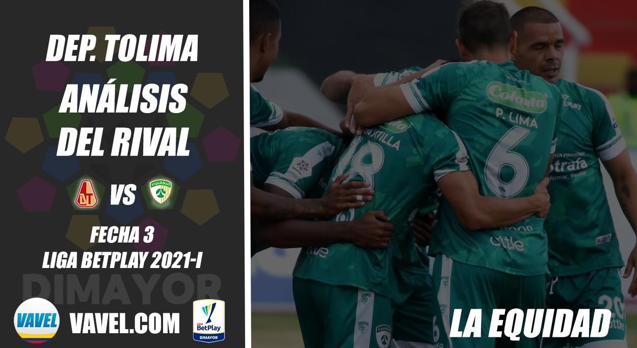 Deportes Tolima, análisis del rival: La Equidad (Fecha 3, Liga 2021-I)