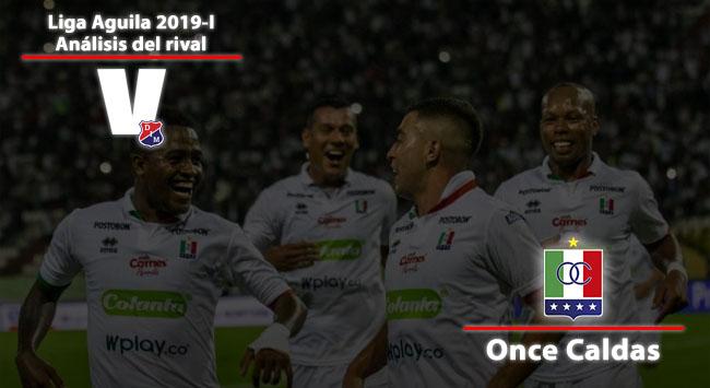 Independiente Medellín, análisis del rival: Once Caldas