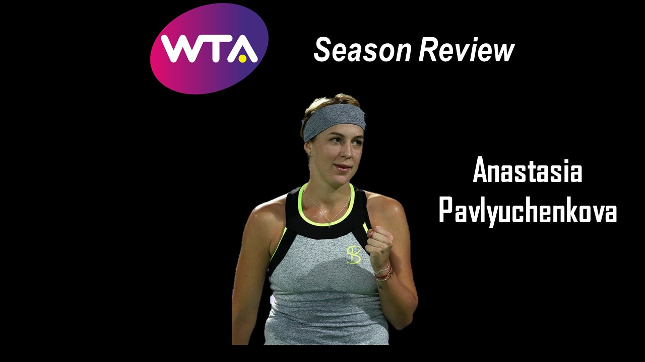 2018 Season Review: Anastasia Pavlyuchenkova