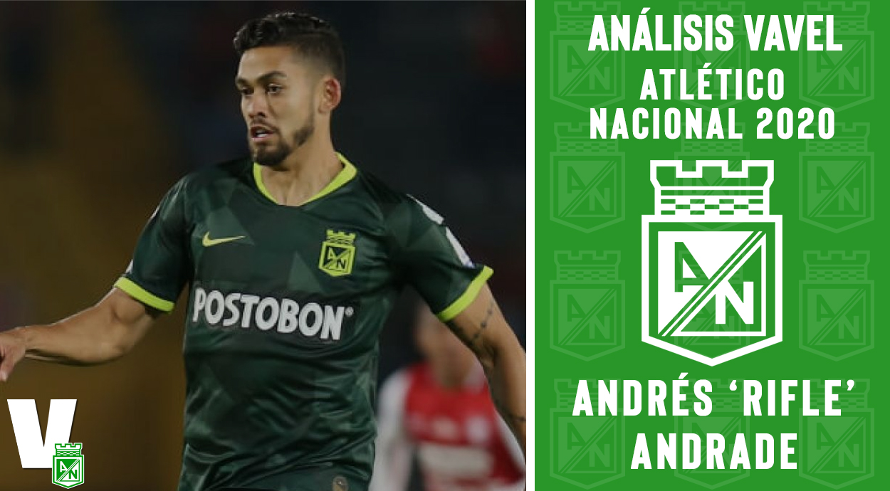 Análisis VAVEL, Atlético Nacional: Andrés Andrade