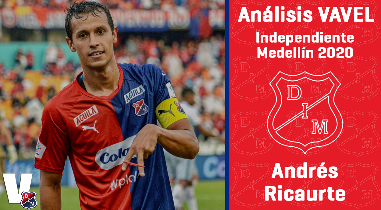 Ánalisis VAVEL, Independiente Medellín 2020: Andrés Ricaurte