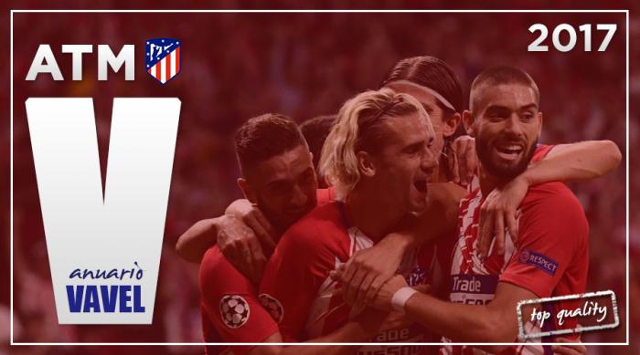 Anuario VAVEL Atlético de Madrid 2017: historia y esfuerzo van de la mano