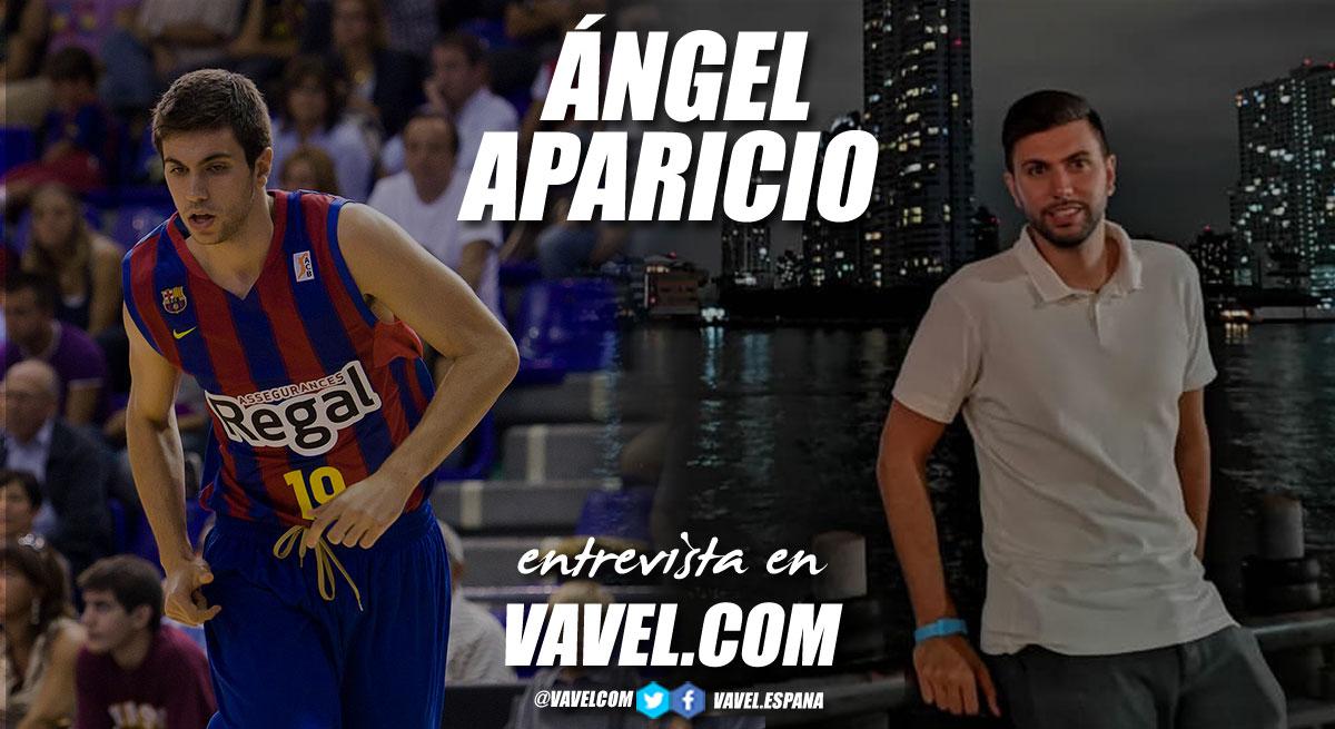 """Entrevista. Ángel Aparicio: """"Todo en esta vida es cuestión de prioridades y de buscar aquello que te llena y te hace feliz"""""""