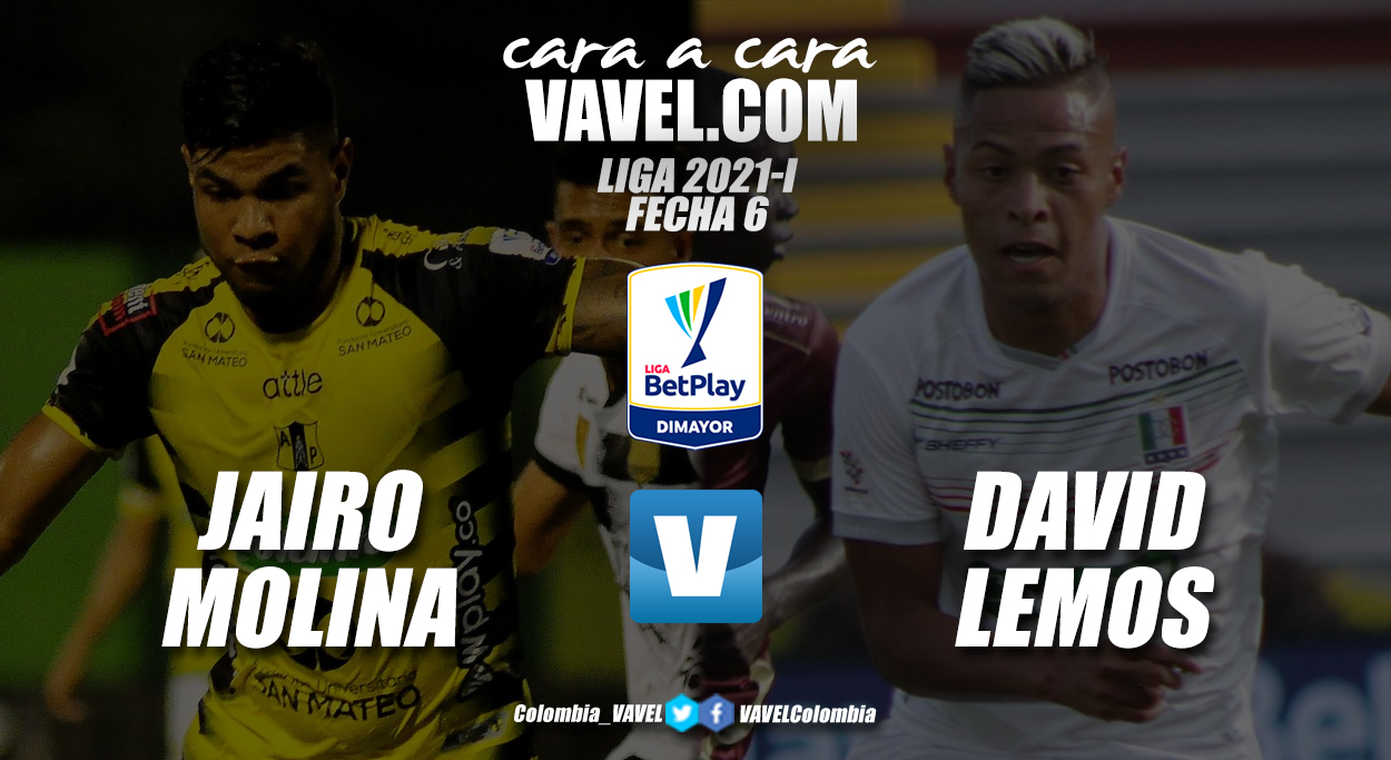 Cara a cara: Jairo Molina vs David Lemos