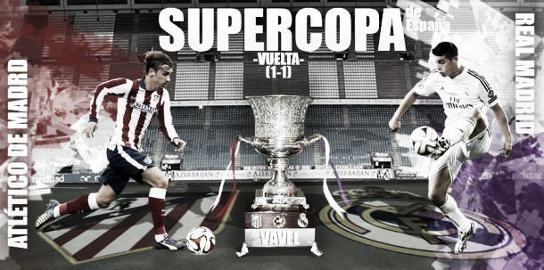 Atletico Madrid vs Real Madrid Live Score and Stream of Spanish Supercopa 2014