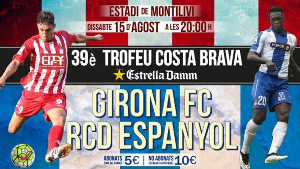 El Espanyol será el rival del Girona en el Trofeu Costa Brava