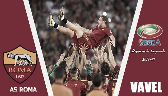 Resumen temporada 2016/17 AS Roma: el fin de una era