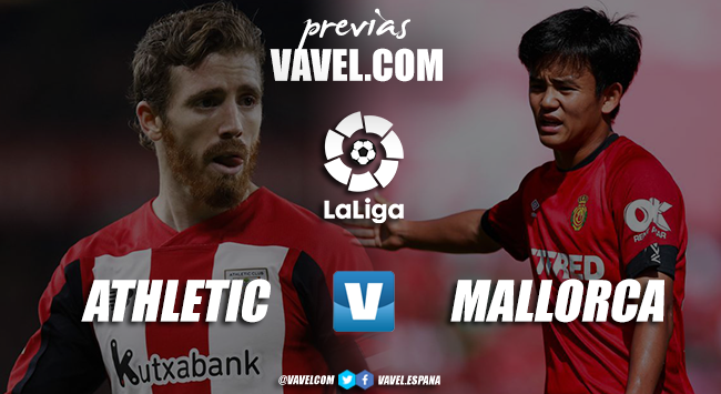 Previa Athletic Club vs Mallorca: una victoria para continuar