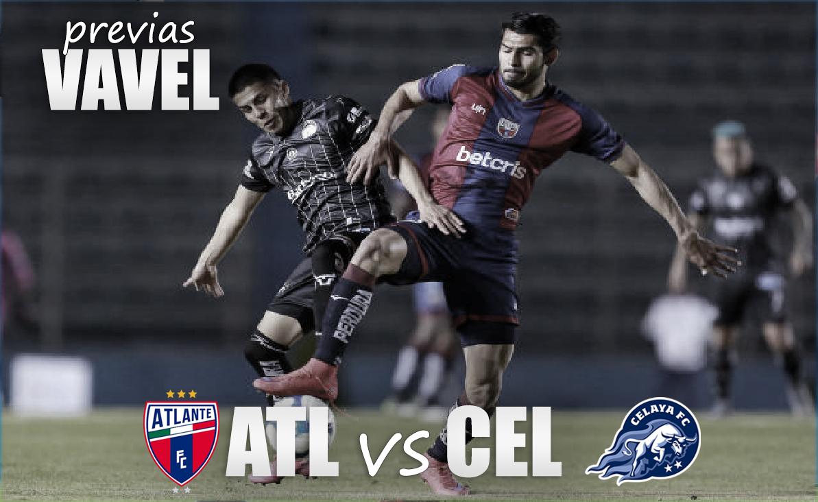 Previa Atlante vs Celaya 2021: por la ventaja en la ida