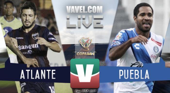 Resultado Atlante 2-0 Puebla en Copa MX 2017
