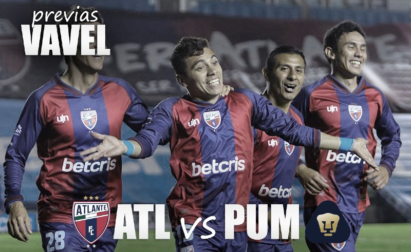 Previa Atlante vs Pumas Tabasco: con la urgente necesidad de ganar