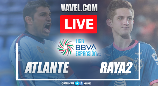 Highlights and Best Moments: Atlante 2-1 Raya2 in Liga Expansion MX
