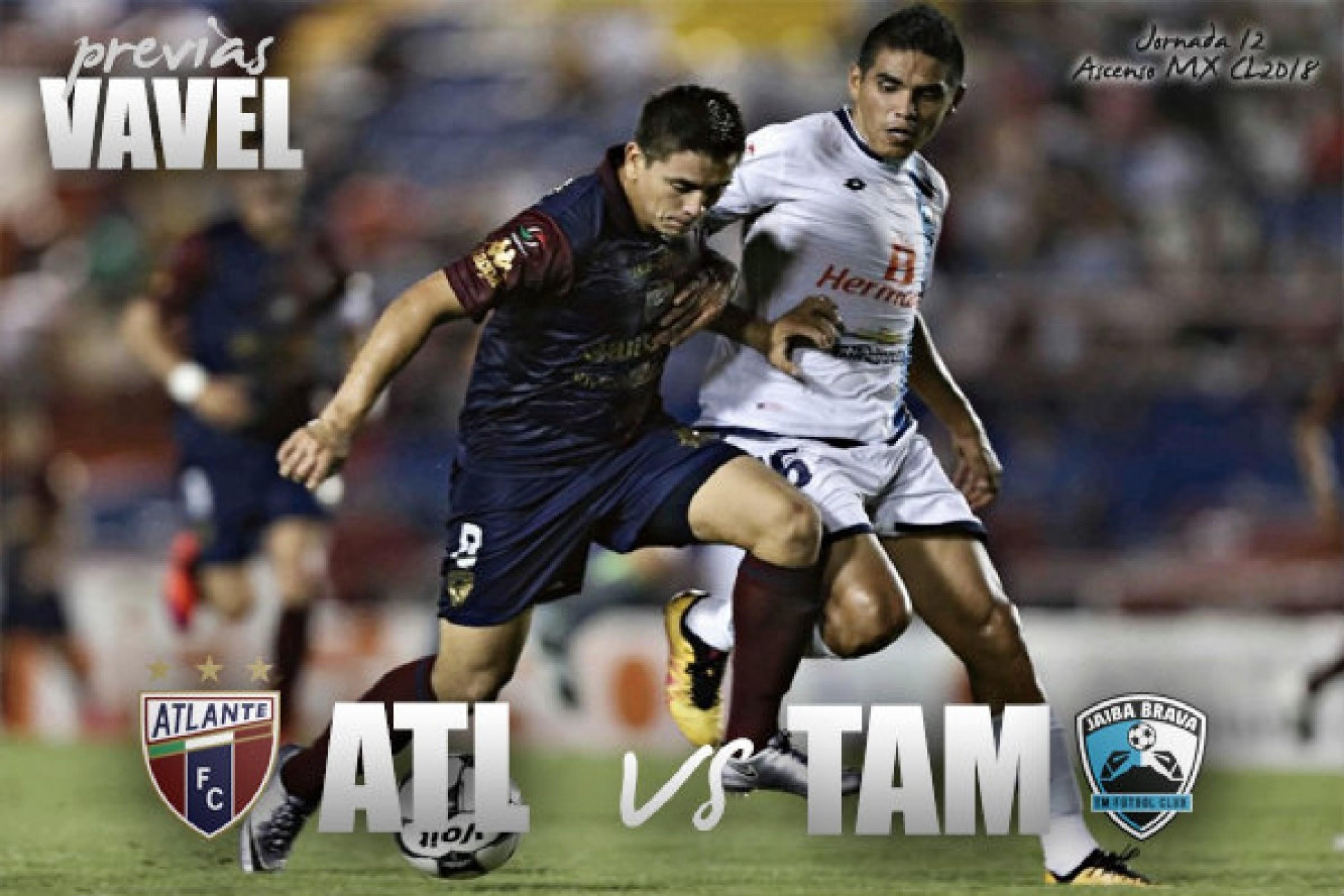 Previa Atlante - Tampico Madero: enderezar el trote