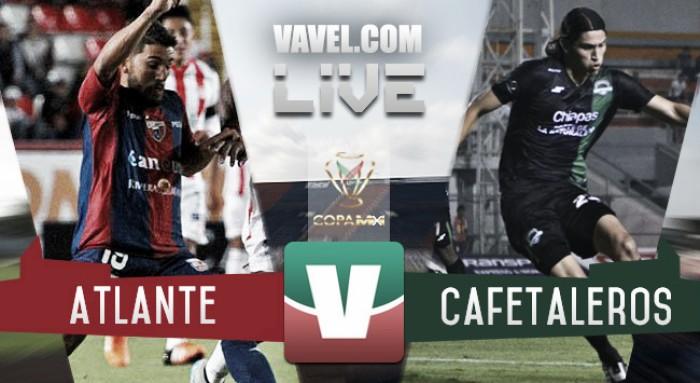 Resultado Atlante - Cafetaleros en Copa MX 2016 (1-1)