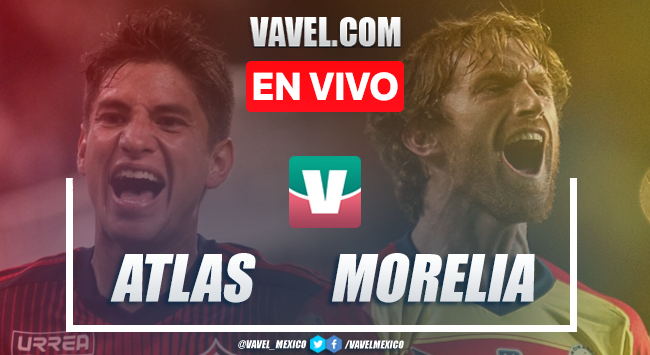 Resumen y video goles Atlas 1-3 Monarcas Morelia en Liga MX 2020