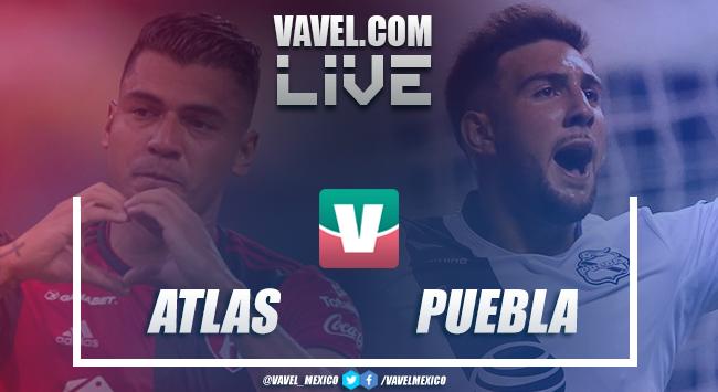 Resumen y goles Atlas 1-2 Puebla en Liga MX 2019