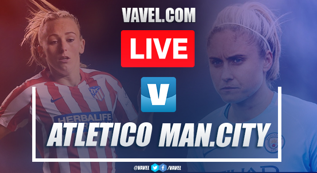 Atletico Madrid Femenino vs Manchester City Women: LIVE Stream Online TV and Champions League Updates (2-1)