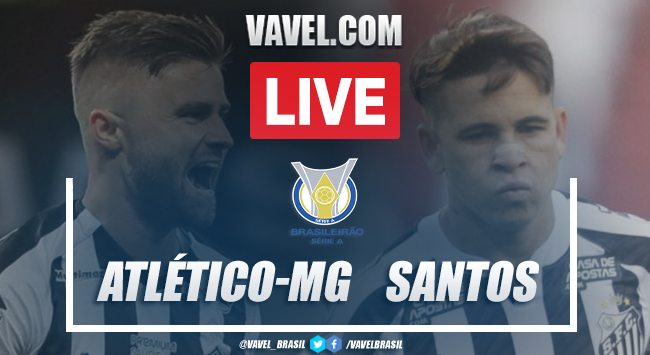 Gols e melhores momentos de Atlético-MG x Santos (2-0)