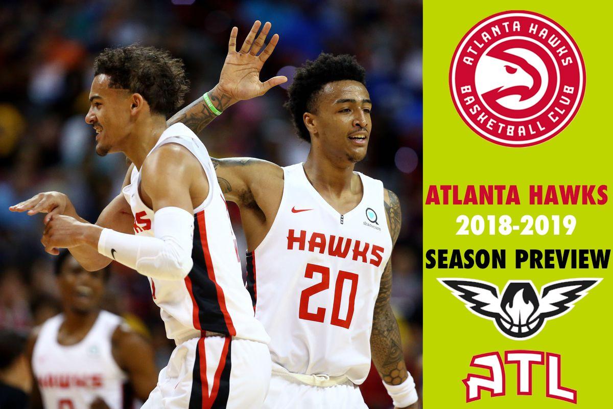 2018-2019 Preview: Atlanta Hawks