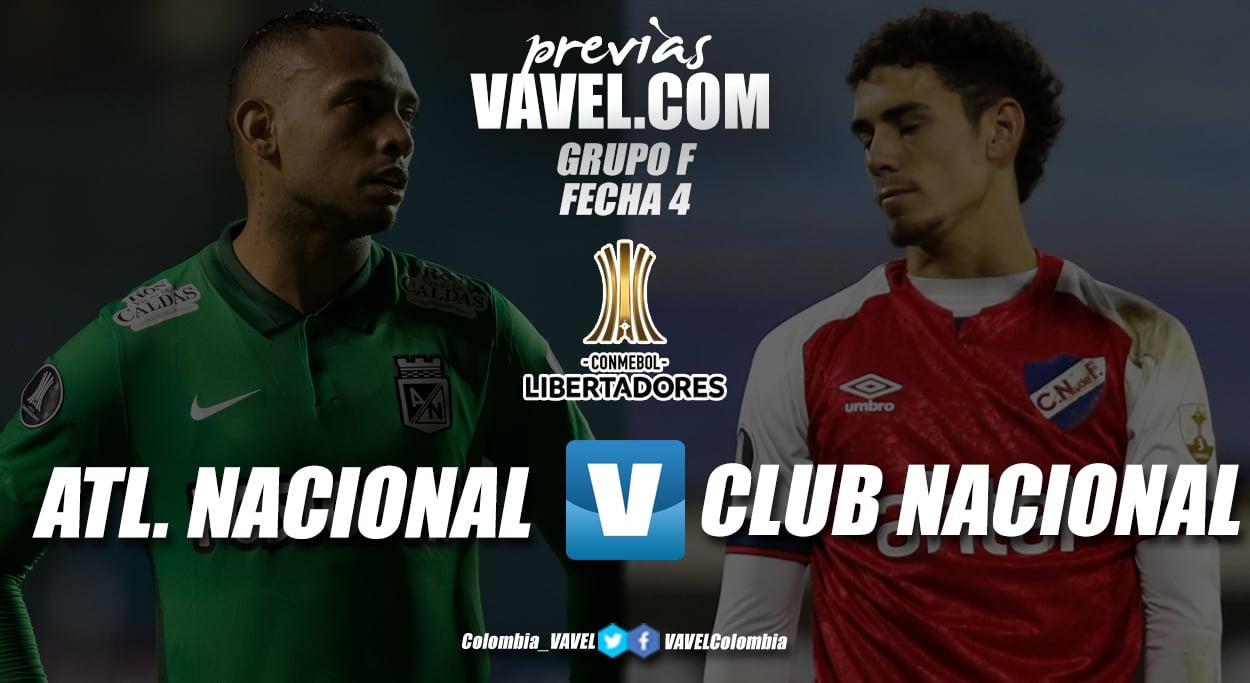 Previa Atlético Nacional vs. Nacional de Uruguay: a despegar en el grupo F