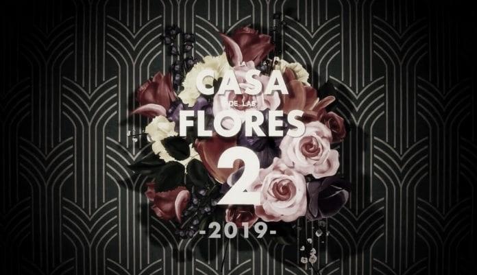 Ya está aquí el primer adelanto de 'La Casa De Las Flores 2'