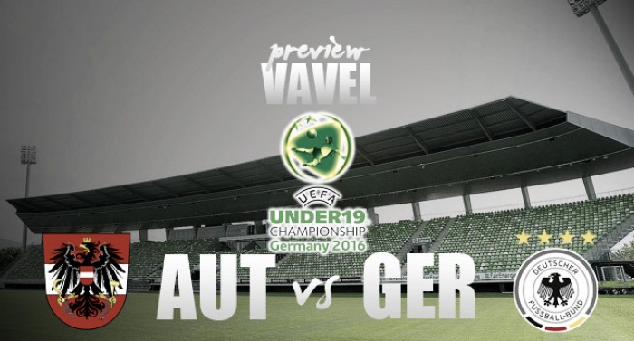 2016 UEFA European under-19 Championship - Austria vs Germany Preview: Hosts hoping to secure World Cup play-off
