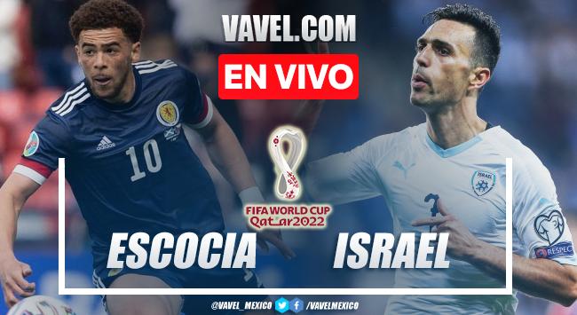 Goles y resumen del Escocia 3-2 Israel en Eliminatorias Qatar 2022