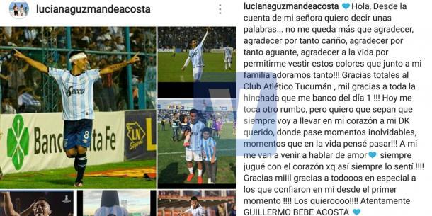 A través de un comunicado por Instagram (cuenta de su esposa), Guillermo Acosta se despidió de los hinchas de Atlético Tucumán.
