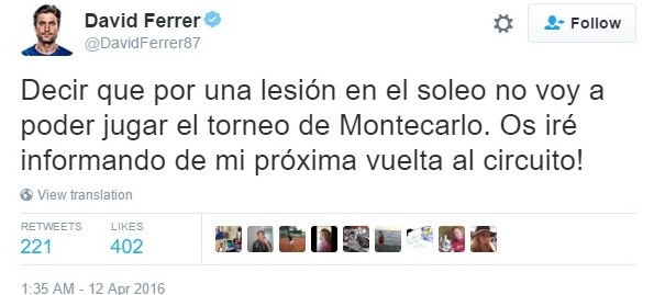 Ferrer announces his withdrawal via twitter. Photo: David Ferrer Twitter