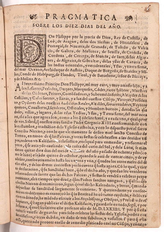 Pramática del Calendario de Felipe II (Pragmática sobre los diez días del año). Fecha: 14 de mayo de 1583 (reimpresa en Lima el 14 de julio de 1584). PD.